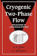 Cryogenic Two-Phase Flow: Applications to Large-Scale Systems