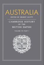 Australia: Volume 7, Part 1, Australia af A P Newton, E A Benians, Ernest Scott
