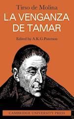 La Venganza De Tamar af Tirso De Molina, A K G Paterson