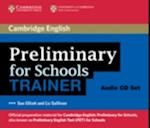 Preliminary for Schools Trainer Audio CDs (3) af Liz Gallivan, Sue Elliott