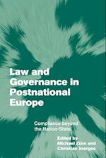 Law and Governance in Postnational Europe af Christian Joerges, Michael Zurn