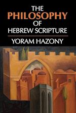 The Philosophy of Hebrew Scripture af Yoram Hazony