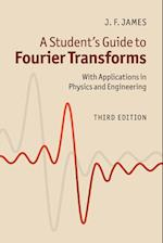 A Student's Guide to Fourier Transforms af J F James, John James