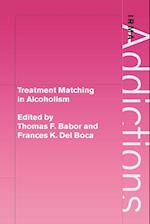 Treatment Matching in Alcoholism (International Research Monographs in the Addictions)