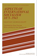 Aspects of International Socialism, 1871-1914 af Peter Fawcett, Georges Haupt, Eric Hobsbawm