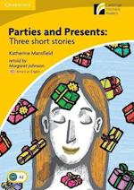Parties and Presents Level 2 Elementary/Lower-Intermediate American English Edition af Katherine Mansfield, Margaret Johnson