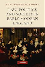 Law, Politics and Society in Early Modern England af C. W. Brooks, Christopher W. Brooks