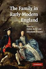 The Family in Early Modern England af Elizabeth Foyster, Helen Berry