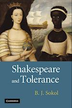 Shakespeare and Tolerance af B. J. Sokol