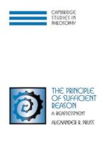 The Principle of Sufficient Reason: A Reassessment af Alexander R. Pruss