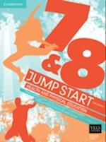 Jump Start 7 and 8 Health and Physical Education af Sally Lasslett, Chrissy Collins, Catherine Murphy