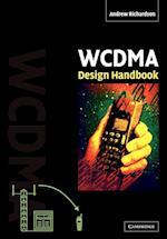 WCDMA Design Handbook af Andrew Richardson
