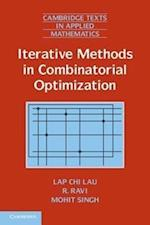Iterative Methods in Combinatorial Optimization (Cambridge Texts in Applied Mathematics, nr. 46)