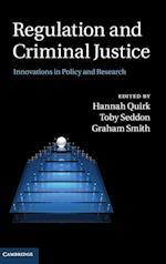 Regulation and Criminal Justice af Toby Seddon, Graham Smith, Hannah Quirk