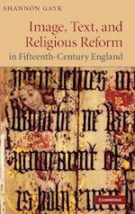 Image, Text, and Religious Reform in Fifteenth-Century England (Cambridge Studies in Medieval Literature, nr. 81)