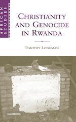 Christianity and Genocide in Rwanda (AFRICAN STUDIES, nr. 112)