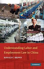 Understanding Labor and Employment Law in China