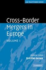 Cross-Border Mergers in Europe 2 Volume Hardback Set (Law Practitioner)