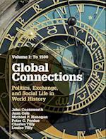 Global Connections, Volume 1 af Juan Cole, John Coatsworth, Michael P. Hanagan