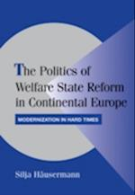 The Politics of Welfare State Reform in Continental Europe (Cambridge Studies in Comparative Politics)