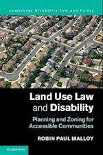 Land Use Law and Disability (Cambridge Disability Law and Policy Series)
