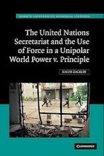 The United Nations Secretariat and the Use of Force in a Unipolar World (Hersch Lauterpacht Memorial Lectures, nr. 19)