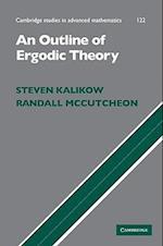 An Outline of Ergodic Theory (CAMBRIDGE STUDIES IN ADVANCED MATHEMATICS, nr. 122)