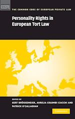 Personality Rights in European Tort Law (The Common Core of European Private Law)