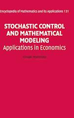 Stochastic Control and Mathematical Modeling (ENCYCLOPEDIA OF MATHEMATICS AND ITS APPLICATIONS, nr. 131)