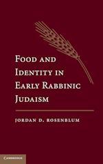 Food and Identity in Early Rabbinic Judaism af Jordan Rosenblum