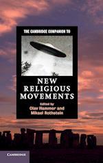 The Cambridge Companion to New Religious Movements (Cambridge Companions to Religion)