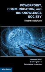 PowerPoint, Communication, and the Knowledge Society (Learning in Doing : Social, Cognitive and Computational Perspectives)