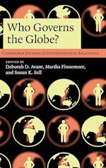 Who Governs the Globe? (CAMBRIDGE STUDIES IN INTERNATIONAL RELATIONS, nr. 114)