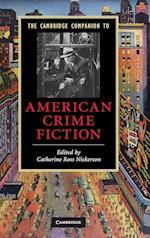 The Cambridge Companion to American Crime Fiction (Cambridge Companions to Literature)