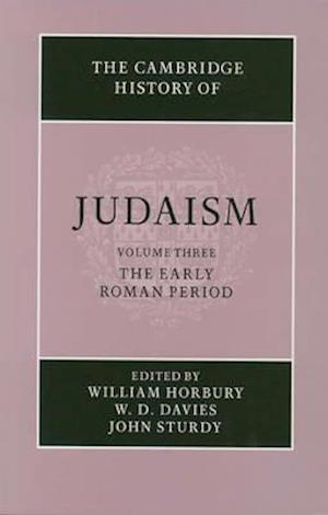 The Cambridge History of Judaism 2 Part Hardback Set: Volume 3, The Early Roman Period