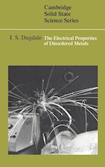 The Electrical Properties of Disordered Metals (Cambridge Solid State Science Series)