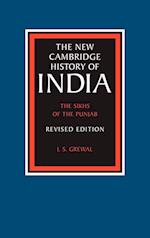 The Sikhs of the Punjab (NEW CAMBRIDGE HISTORY OF INDIA, nr. 3)