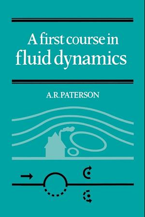 A First Course in Fluid Dynamics