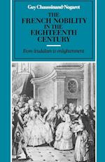 The French Nobility in the Eighteenth Century af William Doyle, Guy Chaussinand nogaret