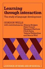 Learning through Interaction: Volume 1 af Chris Sinha, Gordon Wells, Valerie Walkerdine