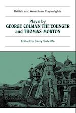 Plays by George Colman the Younger and Thomas Morton af George Colman, Thomas Morton, Barry Sutcliffe