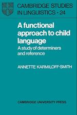 A Functional Approach to Child Language af W Dressler, B Comrie, Annette Karmiloff smith