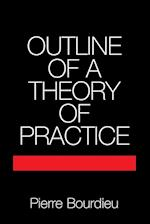 Outline of a Theory of Practice (Cambridge Studies in Social And Cultural Anthropology, nr. 16)