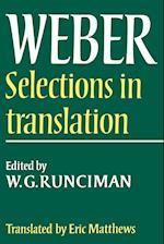 Max Weber: Selections in Translation af W G Runciman, Max Weber, E Matthews