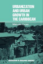 Urbanization and Urban Growth in the Caribbean: An Essay on Social Change in Dependent Societies