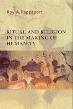 Ritual and Religion in the Making of Humanity (Cambridge Studies in Social And Cultural Anthropology, nr. 110)