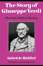 The Story of Giuseppe Verdi af Roger Parker, Gabriele Baldini, Fedele D Amico
