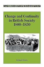 Change and Continuity in British Society, 1800-1850