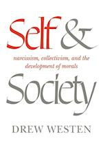 Self and Society: Narcissism, Collectivism, and the Development of Morals af Drew Westen