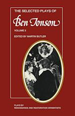 The Selected Plays of Ben Jonson af Ben Jonson, Martin Butler